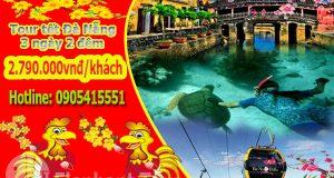 Tour tết 2017 du lịch Đà Nẵng 3 ngày 2 đêm