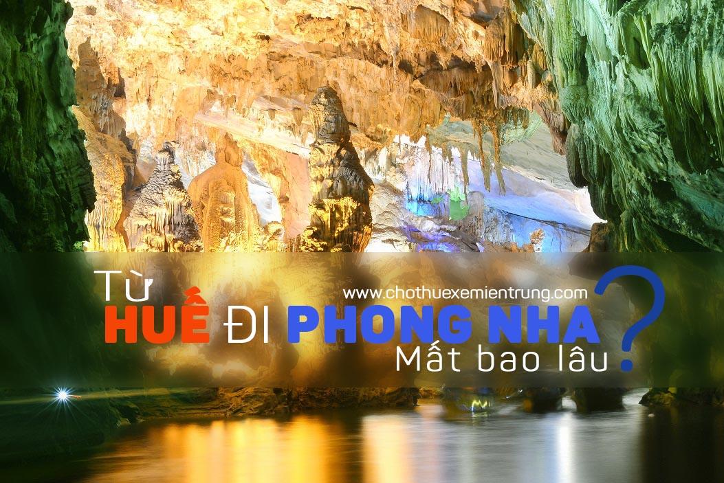 Từ Huế đi Quảng Bình mất bao lâu