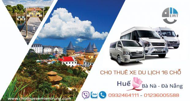 Giá thuê xe 16 chỗ Huế đi Bà Nà | Thue xe 16 cho Hue di Ba Na Da Nang