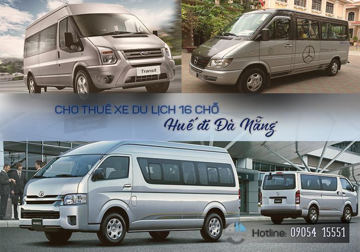 Thuê xe 16 chỗ Huế Đà Nẵng, cho thuê xe du lịch tại huế
