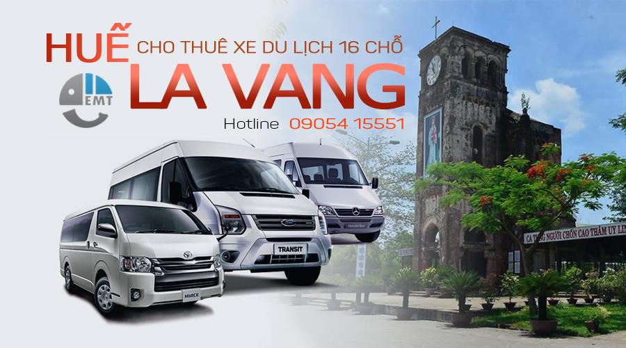 Giá thuê xe 16 chỗ Huế đi La Vang
