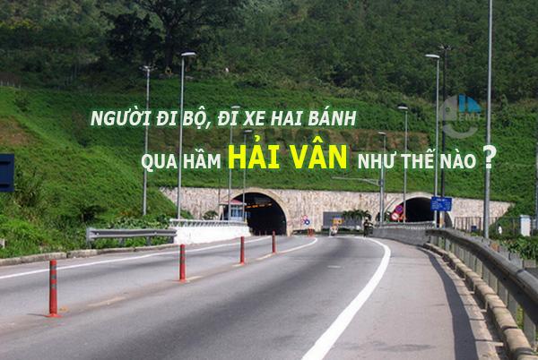 Người đi bộ, đi xe máy qua hầm Hải Vân như thế nào, Xe may qua hai van
