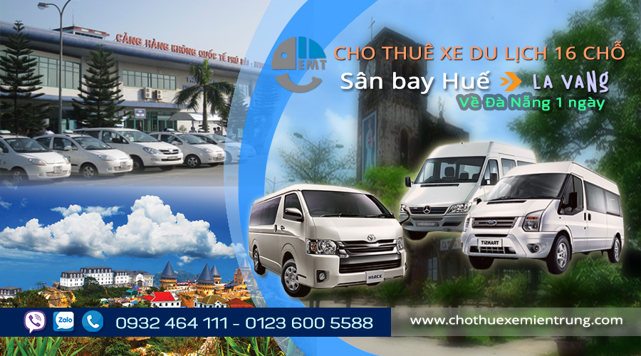 Giá thuê xe 16 chỗ đón sân bay Huế đi La Vang về Đà Nẵng 1 ngày