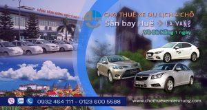 Giá thuê xe 4 chỗ đón sân bay Huế đi La Vang về Đà Nẵng 1 ngày