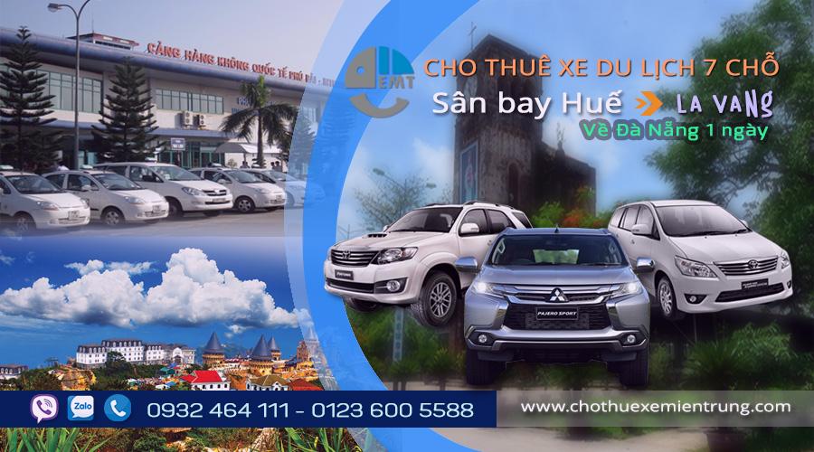 Xe 7 chỗ đón sân bay Phú Bài (Huế ) đi La Vang về Đà Nẵng 1 ngày