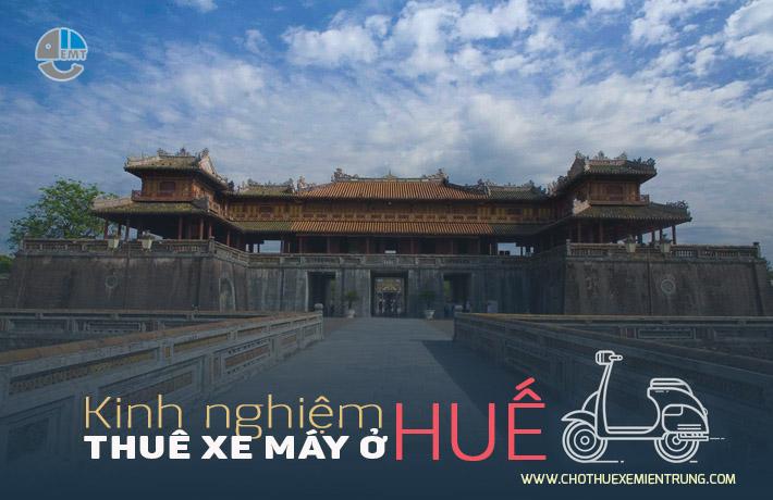 Kinh nghiệm thuê xe máy ở Huế
