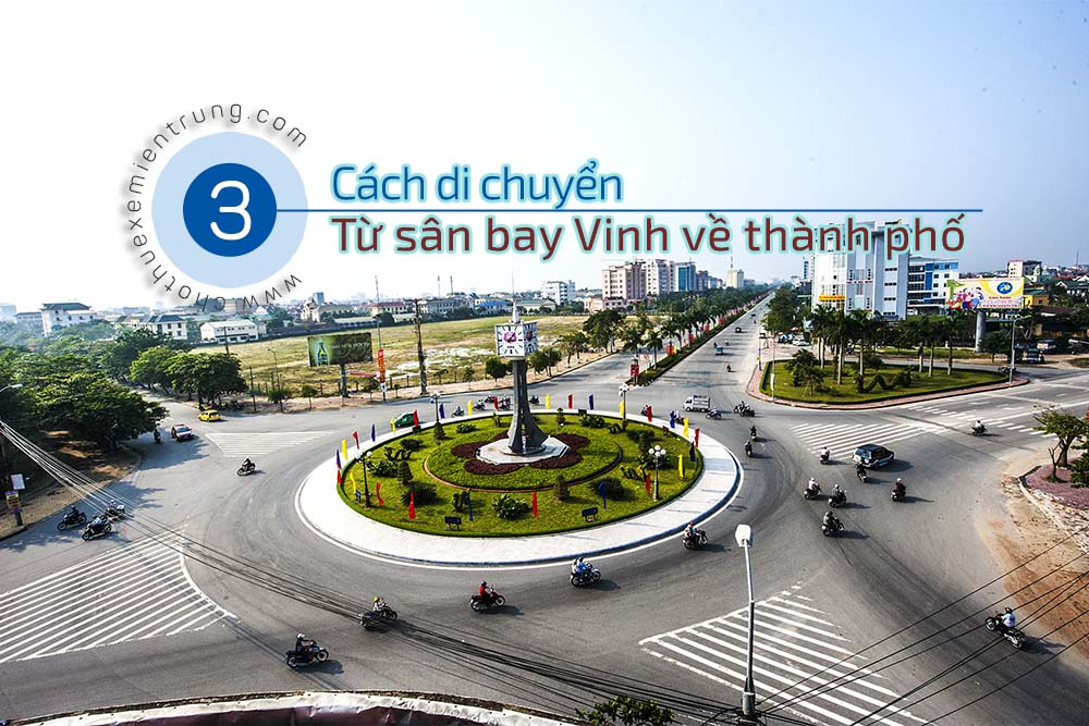 3 Cách để di chuyển từ Sân bay Vinh về trung tâm thành phố Vinh