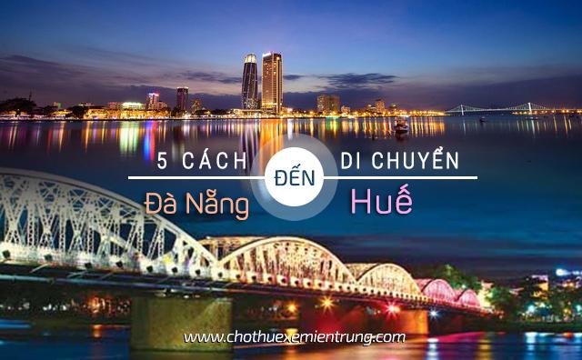 Phương tiện xe từ Đà Nẵng đi Huế