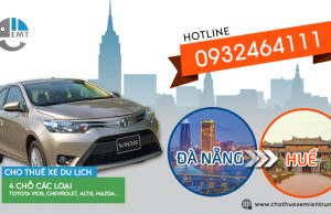Giá thuê xe 4 chỗ Đà Nẵng đi Huế thuê xe từ Đà Nẵng đi Huế