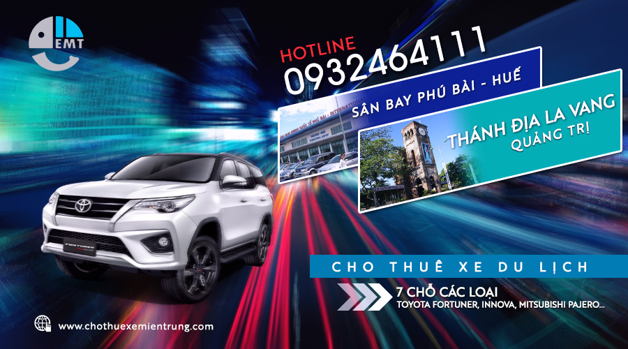 Cho thuê xe 7 chỗ Phú Bài đi thánh địa La Vang trả Huế