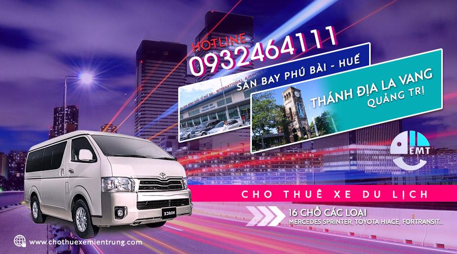 Giá thuê xe 16 chỗ sân bay Huế đi thánh địa La Vang trả Huế