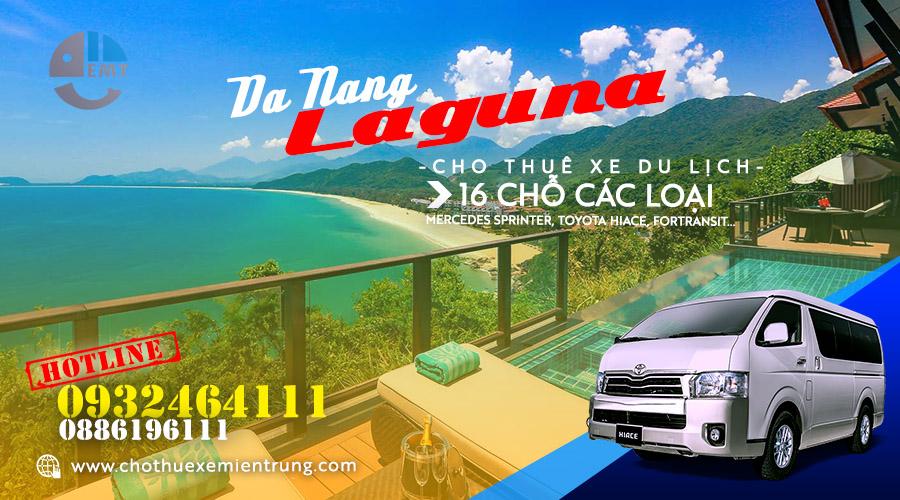 Giá thuê xe 16 chỗ Đà Nẵng đi Laguna Resort Lăng Cô, Huế