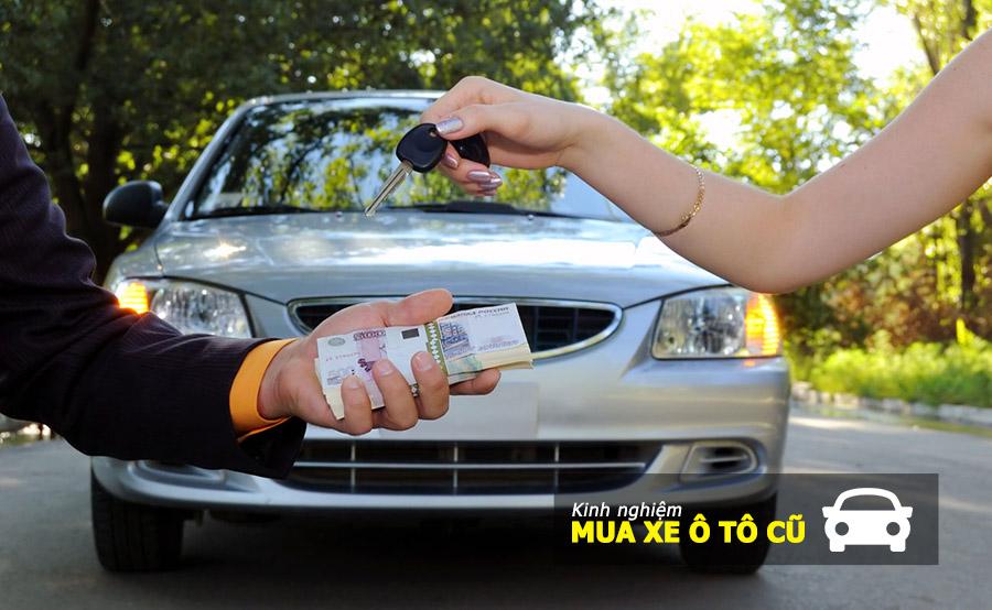 Kinh nghiệm mua xe ô tô cũ từ A đến Z