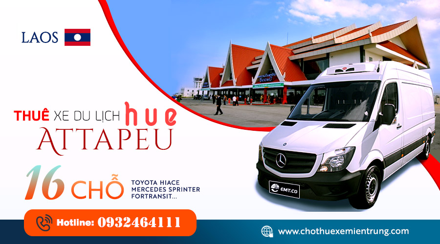 Thuê xe 16 chỗ từ Huế đi A Ta Pư (Attapeu) Lào