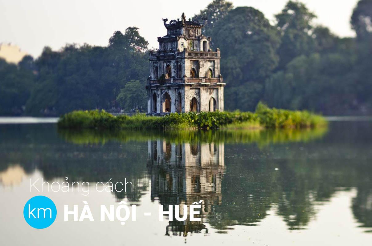 Từ Hà Nội Huế bao nhiêu km