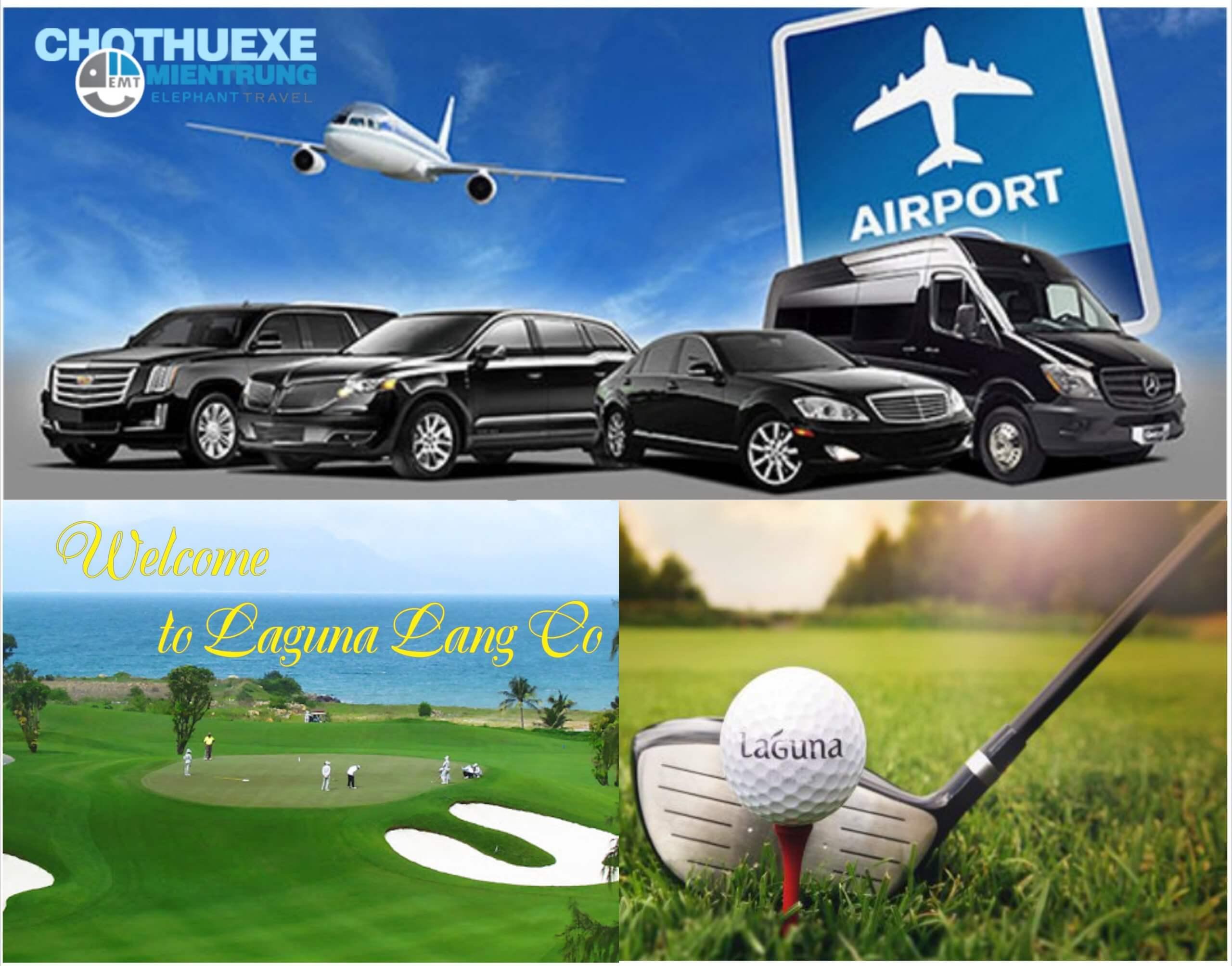 Thuê xe 7 chỗ đón sân bay Phú Bài đi sân Golf Laguna Lăng Cô