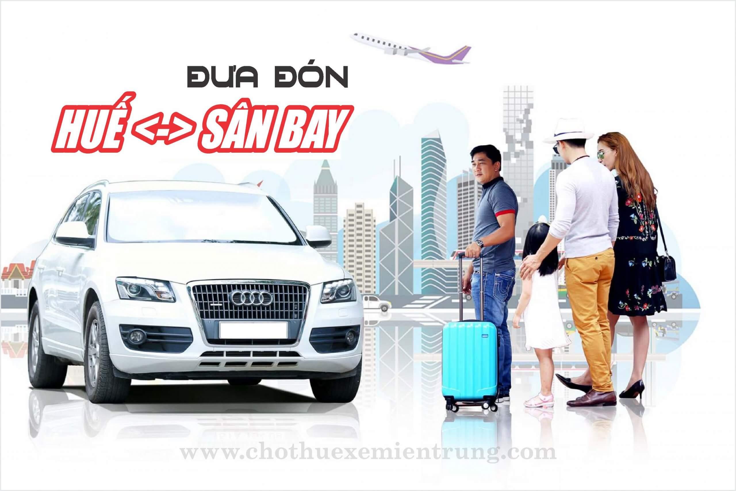 Thuê xe đưa đón sân bay Huế
