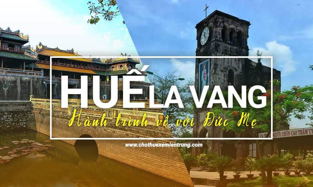 Từ Huế đi La Vang bao xa? Ở đâu, xe tour, đường đi như thế nào?