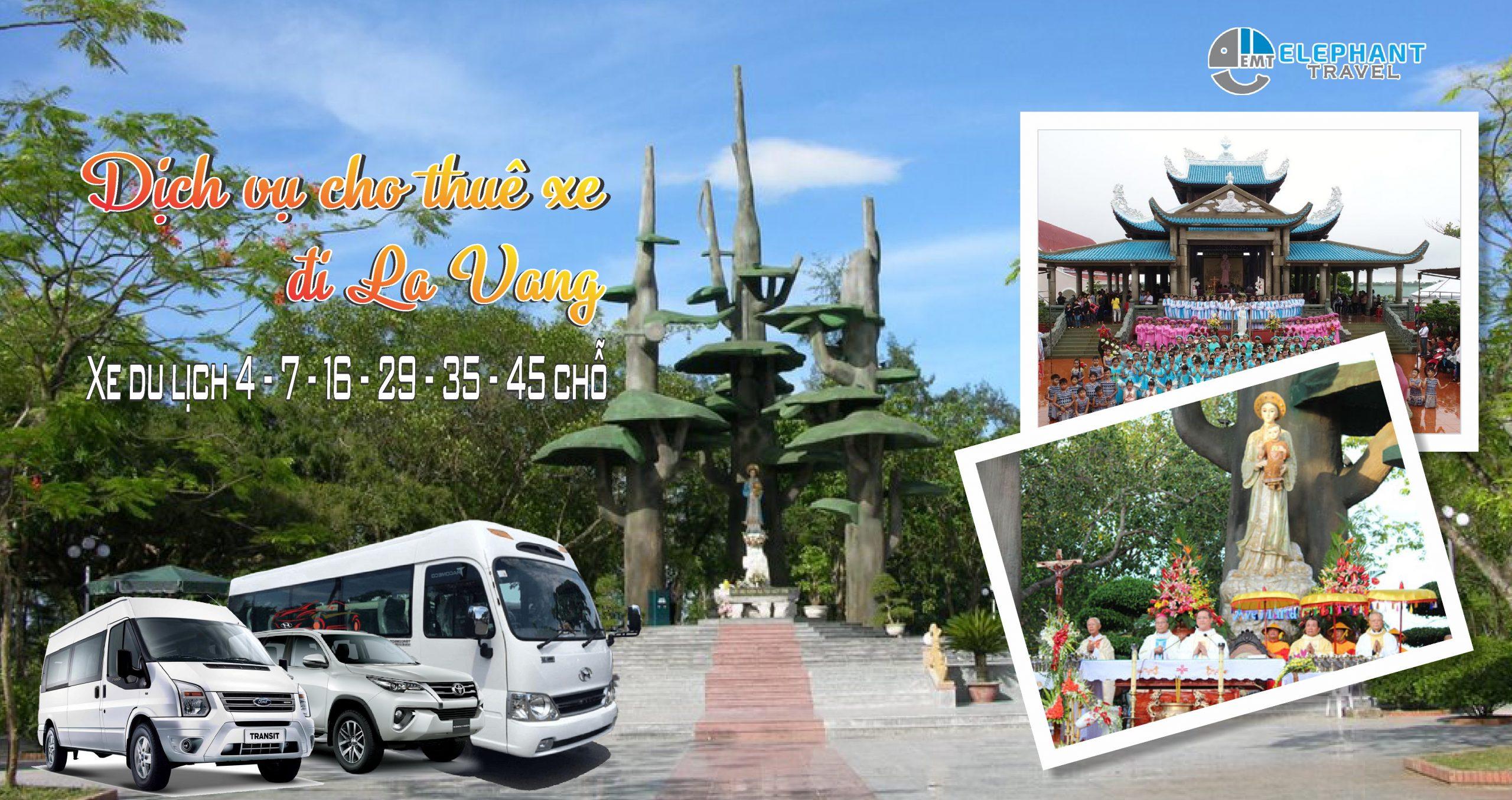 Bảng giá cho thuê xe du lịch hành hương: Huế – La Vang – Huế (2 ngày 1 đêm)