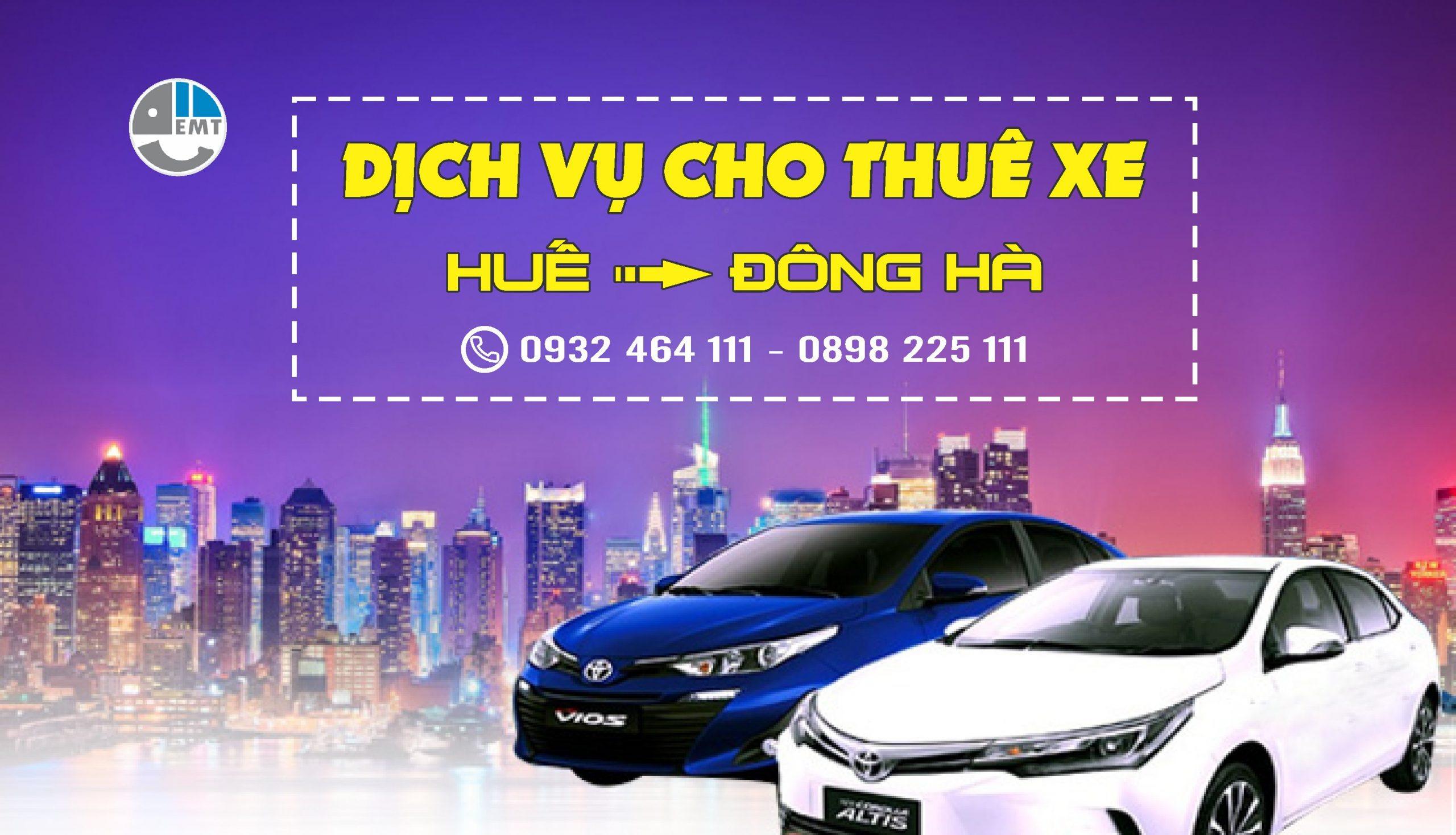 Dịch vụ thuê xe đón Huế đi Đông Hà – Quảng Trị