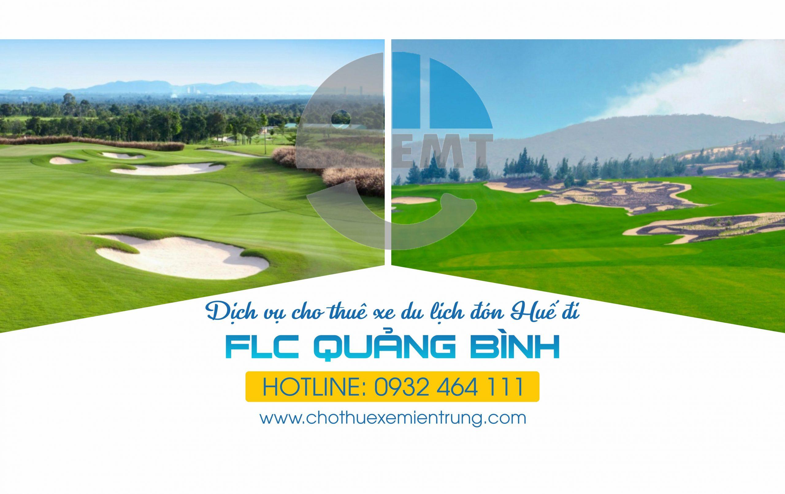 Bảng giá thuê xe Huế đi sân golf FLC Quảng Bình Golf Links