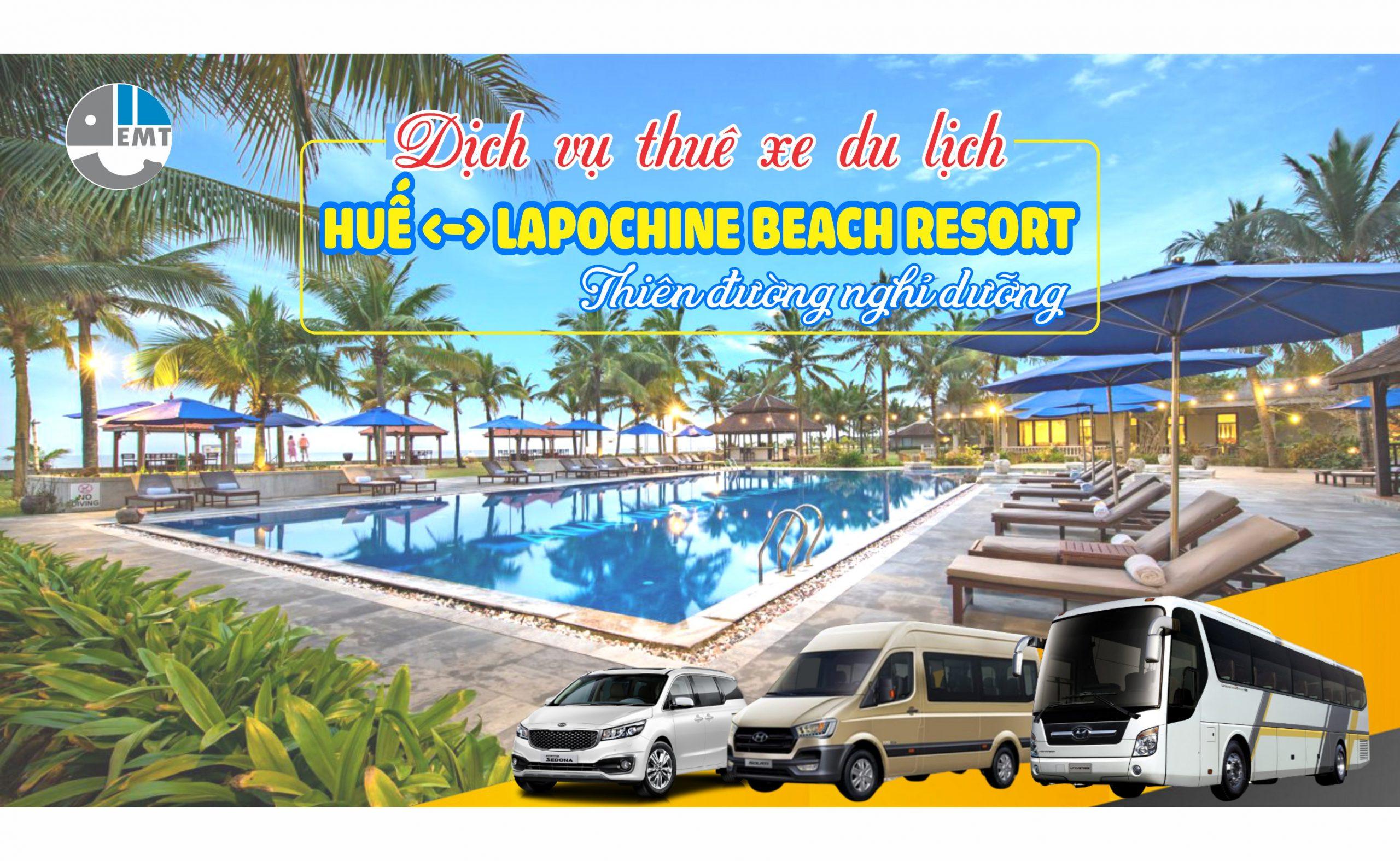 Dịch vụ cho thuê xe Huế đi khu nghỉ dưỡng Lapochine Beach Huế (Ana Mandara Huế cũ)